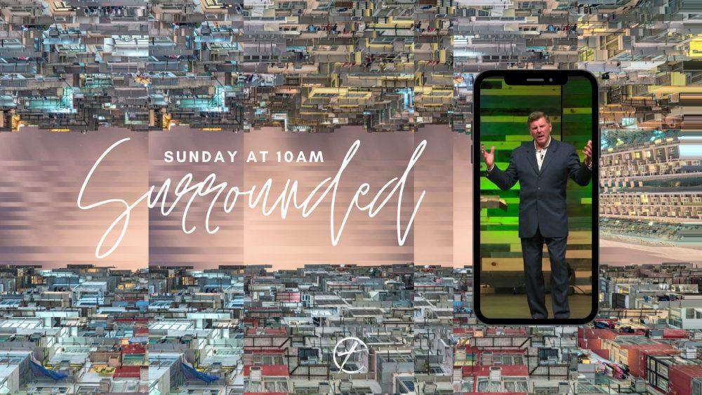 """""""Surrounded"""" Sanctuary Online//4.19.20"""