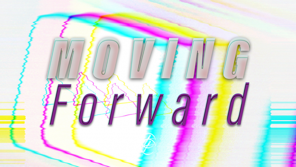 Moving Forward / 6/28/2020