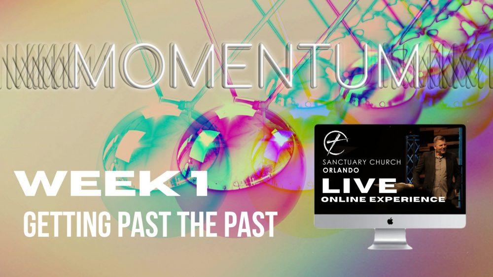 Momentum | Week 1 | 7/12/2020